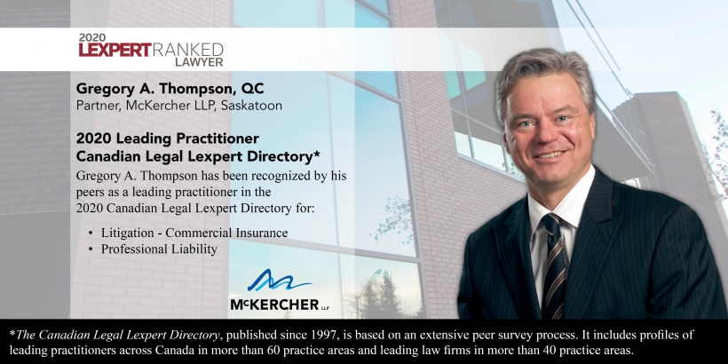 Gregory A. Thompson, QC Acknowledged as Leading Lawyer in Commercial Insurance Litigation and ...